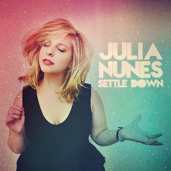 Julia-Nunes-Settle-Down-iTunes-Plus-AAC-M4A-2012-Album